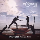 Piemont - Moonless Air Podcast #08