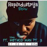RepIndustrija Show br. 117 Tema: Ft. Method Man Pt.3