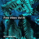Free Vibes Vol. IV.