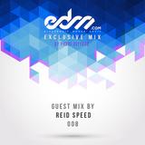 EDM.com Exclusive Mix 008 - Reid Speed & Play Me Records Guest Mix