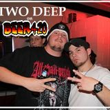 Eppy 2 Nabz N Snatch Beer420 Special Guest Two DEEP