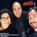 Episodio 41 - Bryan LeStrange y Gabriela Rivera (El Salvador)