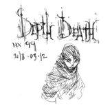 Depth Death mix 99 / recorded 2018.03.12