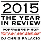 2015 YEAR IN REVIEW (2 HR BILLBOARD HITS clean)