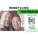 Money Clinic - Lisa Rouhana - 17 Oct 2018 - OneFM - Life Matters - Steve Hughes
