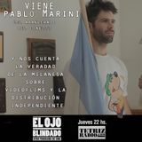 EL OJO BLINDADO - Programa 92 - Con PABLO MARINI de VIDEOFLIMS