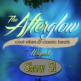 The Afterglow - Show 51