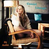 Casual Lounge by Dj Azibi