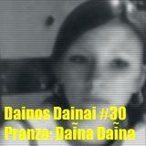 Dainos Dainai #30 Pranza: Daina Daina