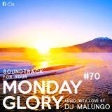 Monday Glory #70