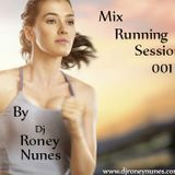 Mix Running Sessions 001 By Dj Roney Nunes