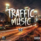 Traffic Music Mix Ep 1
