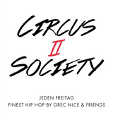 Circus II Society - Mixtape Part One