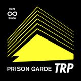 ∞ DATA SHOW w/ PRISON GARDE - JUNE 13 - 2016