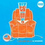 DJ Devastate - Sit Down & Shut Up!