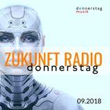 donnerstag - ZUKUNFT RADIO (09.2018 Transmission)