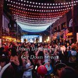 Urban Daydreams - Get Down Street