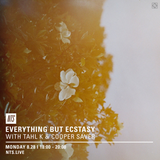 Everything But Ecstasy w/ Tahl K & Cooper Saver - 28th August 2017