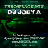 THROWBACK MIX by DJ JOEY A