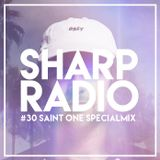 Sharp Radio #30 w/ Saint One