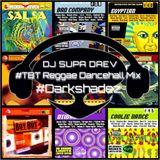 DJ Supa Daev - #TBT Reggae Dancehall Mix 2003