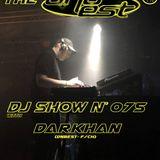 DNBEST DJ SHOW N°075 - DARKHAN (02.2020)