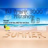 DJ Frank 3000 mix Show Week 53