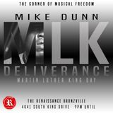 Deliverance w/ Mike Dunn MLK Weekend Sunday January 20th