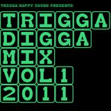 TRIGGA DIGGA MIX VOL.1