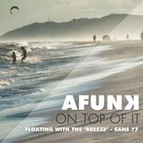 """Floating with the """"BREEZE"""" - San's Mix 77"""