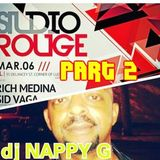 NAPPY G-Studio Rouge1-Part 2! (35 min. 12 secs)