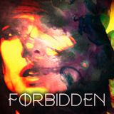 Forbidden (16.07.2016)