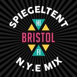 Bristol Hi-Fi NYE at the Spiegeltent promo mix
