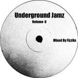 Underground Jamz Volume 6 Mixed By Fizzikx