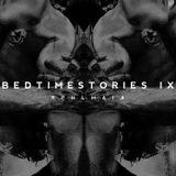 BEDTIME STORIES XIX
