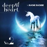 Ducke Duckre - DEEP IN MY HEART #2