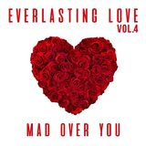 EVERLASTING LOVE VOL.4 (2018) - MIXED BY DELAM INTL