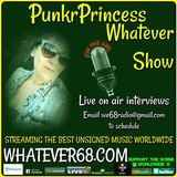 PunkrPrincess Whatever Show recorded live on whatever68.com 6/16/18