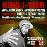 1-8-14 KING I-VIER TAKES OVER RANDY'S REGGAE RADIO!