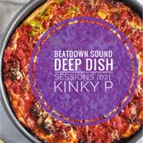 BEATDOWN SOUND presents: Deep Dish Sessions [02]: KINKY P
