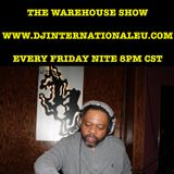 DJ TIP-The Warehouse Show May 8, 2015