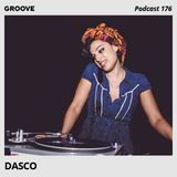 Groove Podcast 176 - DASCO