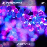 Airform - Microcosmos Chillout & Ambient Podcast 031