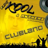 OldsKool & Anthems - CHAPPERZ - Clubland Special