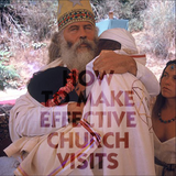 How To Make Effective Church Visits