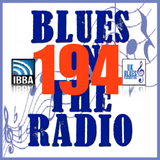 Blues On The Radio - Show 194