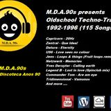 M.D.A.90s presents - Oldschool Techno-Trance 1992-1996 ( Mix 2)