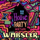 House Party Mixtape