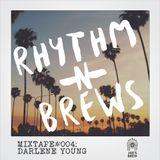 Rhythm 'N Brews Mixtape 004- DARLENE YOUNG