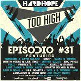 Too High Episodio #31